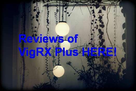 VigRX Plus Yahoo Reviews