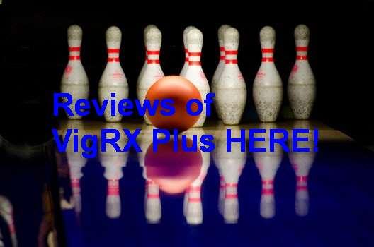 VigRX Plus Customer Reviews 2018