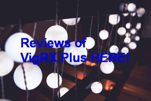 Real Results VigRX Plus